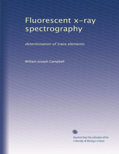 Fluorescent x-ray spectrography: determination of trace elements PDF