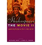 img - for [(Shakespeare, the Movie II: Popularizing the Plays on Film, TV, Video and DVD )] [Author: Lynda E. Boose] [Sep-2003] book / textbook / text book