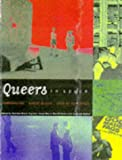 Queers in Space: Communities/Public Spaces/Sites of Resistance