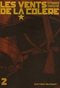 Les Vents de la colère, Tome 2 : par Tatsuhiko Yamagami