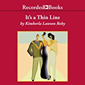 It's a Thin Line | [Kimberla Lawson Roby]