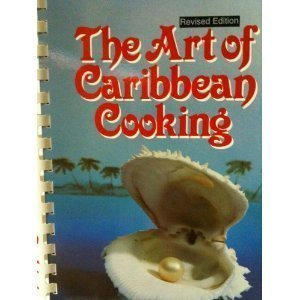 The Art of Caribbean Cooking by Yolande Cools-Lartigue