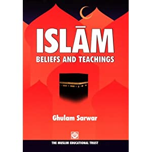 Amazon.com: Islam Beliefs and Teachings (9780907261032): Ghulam ...