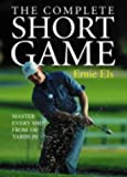 The Complete Short Game (0007179057) by Els, Ernie