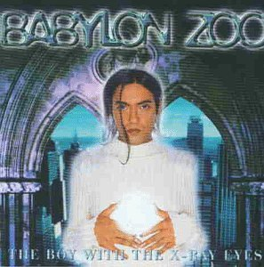 Babylon Zoo - Boy With the X-Ray Eyes - Zortam Music
