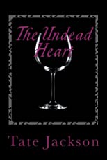 The Undead Heart