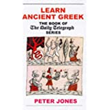 Learn Ancient Greekby Peter Jones
