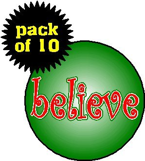 "(Quantity 10) Gift Set / Party Favors - Believe 1.25"" Pinback Buttons Christmas Holiday Spirit Santa"