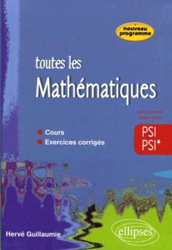 Toutes les mathématiques PSI-PSI*