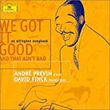 We Got It Good & That Ain't Bad: an ellington songbook