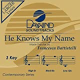 He Knows My Name [Accompaniment/Performance Track] (Daywind Soundtracks)