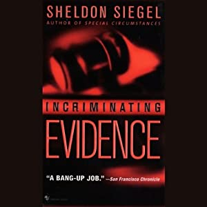 Incriminating Evidence | [Sheldon Siegel]