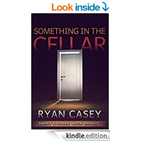Something in the Cellar (Two Suspense Short Stories)