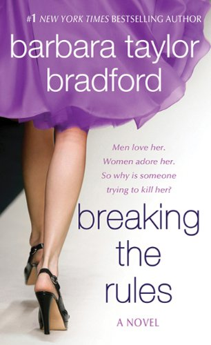 Breaking the Rules, Barbara Taylor Bradford