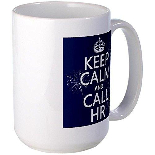 Cafepress Keep Calm And Call H.R. Large Mug Large Mug - Standard Multi-Color