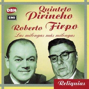 Quinteto Pirincho - Las Milongas Mas Milongas