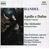 Handel - Apollo e Dafne, Daramatic Canatata / The Archemist, Incidental Musicby Olga Pasichnyk