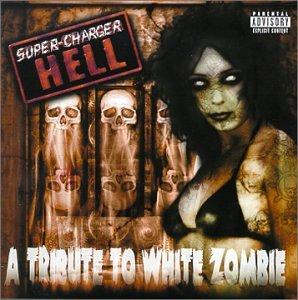 Tribute to White Zombie: Super