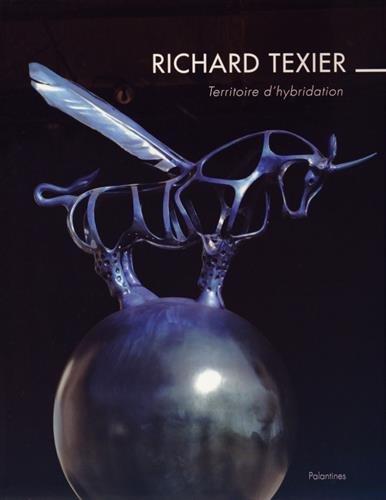 Richard Texier - Territoire d'Hybridation