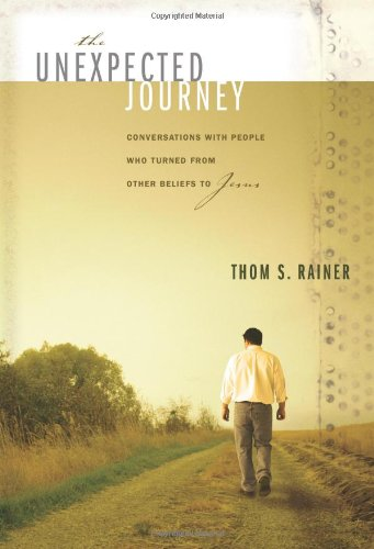 The Unexpected Journey Conversations with People Who Turned from Other Beliefs to Jesus310257417 : image