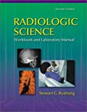 img - for Radiologic Science for Technologists - Workbook and Laboratory Manual book / textbook / text book