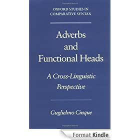 Adverbs and Functional Heads: A Cross-Linguistic Perspective