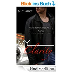 My Clarity: (Stand-Alone) (English Edition)