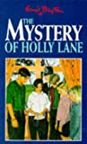 The Mystery of Holly Lane (Five Find-outers & Dog)