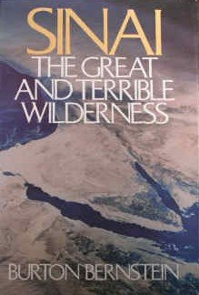 Sinai : The Great and Terrible Wilderness, BURTON BERNSTEIN