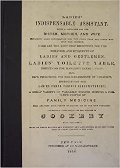 Ladies' Indispensable Assistant, Cookbook Collector's Library