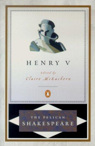 Henry V (Pelican Shakespeare)