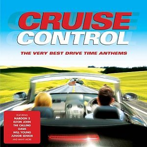 artist - Cruise Control: the Very Best Drive Time Anthems - Zortam Music