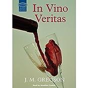 In Vino Veritas | J.M. Gregson