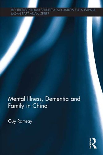 mental-illness-dementia-and-family-in-china-routledge-asian-studies-association-of-australia-asaa-ea