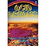 Acid Dreams: The CIA, LSD and the Sixties Rebellion (039462081X) by Martin Lee