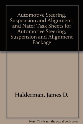 Automotive Steering, Suspension and Alignment, and NATEF...