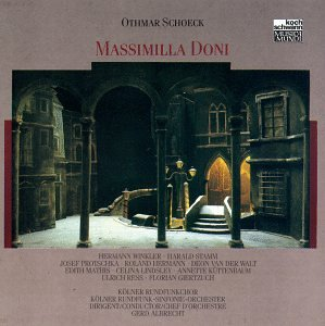 Schoeck: Massimilla Doni by Schoeck,&#32;Albrecht and Koln Radio Symphony