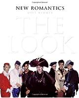 New Romantics: The Look