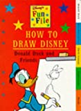 How to Draw Disney: Donald Duck and Friends