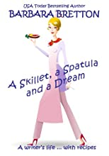 A Skillet, a Spatula, and a Dream