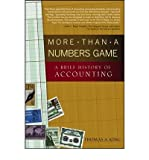 img - for By Thomas A. King More Than a Numbers Game: A Brief History of Accounting (1st Edition) book / textbook / text book