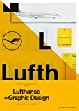 Lufthansa and Graphic Design: Visual History of an Airplane