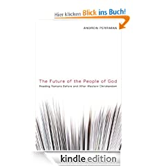 The Future of the People of God: Reading Romans Before and After Western Christendom