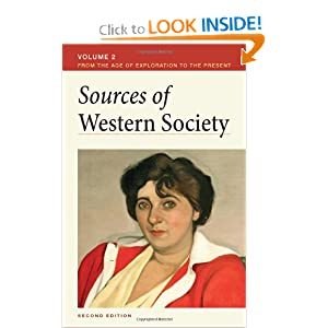 Sources of Western Society, Volume II: From the Age of Exploration to the Present by John Beeler and Charles Clark