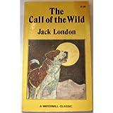 Call Of The Wild - Pbk (Digest) (Watermill Classics)