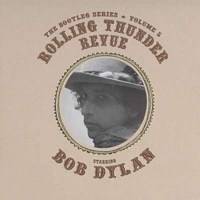Bob Dylan - The Rolling Thunder Revue (CD 1) - Zortam Music
