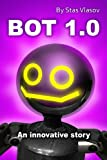 img - for BOT 1.0 An innovative story book / textbook / text book