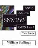 SNMP, SNMPv2, SNMPv3, and RMON 1 and 2 /