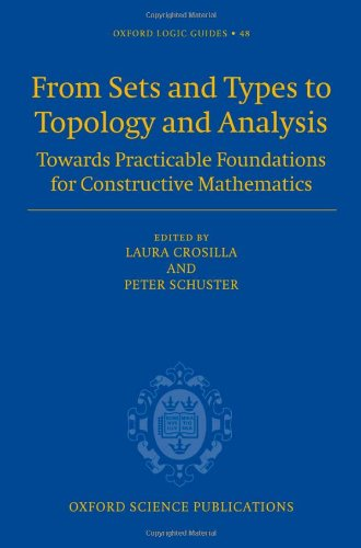 From Sets and Types to Topology and Analysis: Towards Practicable Foundations for Constructive Mathematics (Oxford Logic