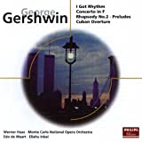 Gershwin: I Got Rhythm/Piano Concerto in F/Rhapsody No.2, etc. Gershwin